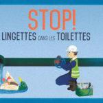 STOP aux lingettes dans les toilettes